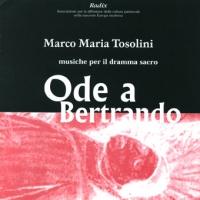 """Musiche per il dramma sacro  """"Ode a Bertrando"""""""