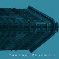Taukay Ensemble