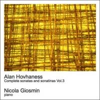 Alan Hovhaness - Complete sonatas and sonatinas Vol.3