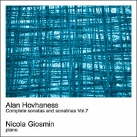 Alan Hovhaness - Complete sonatas and sonatinas Vol.7